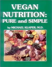 Cover of: Vegan Nutrition by Michael Klaper