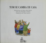 Cover of: Tom se cambia de casa | Marie-Aline Bawin