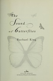 Cover of: The sound of butterflies | Rachael King