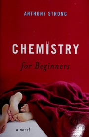 Cover of: Chemistry for beginners | Anthony Strong
