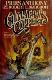 Cover of: Chimaera's copper | Piers Anthony