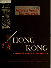 Cover of: A market for U.S. products in Hong Kong by United States. Bureau of International Commerce.