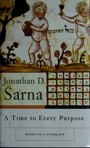 Cover of: A time to every purpose | Jonathan D. Sarna