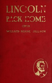 Cover of: Lincoln back home by Willard Rouse Jillson