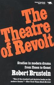 Cover of: The theatre of revolt by Robert Sanford Brustein