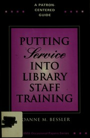 "Cover of: Putting ""service"" into library staff training 