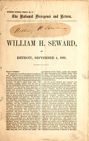 Cover of: The national divergence and return | William Henry Seward