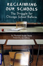 Cover of: Reclaiming our schools | Maribeth Vander Weele