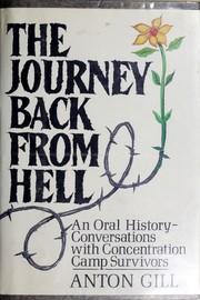 Cover of: The Journey Back from Hell: An Oral History | Anton Gill
