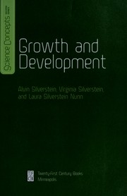 Cover of: Growth and development | Alvin Silverstein