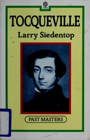 Cover of: Tocqueville | Larry Siedentop