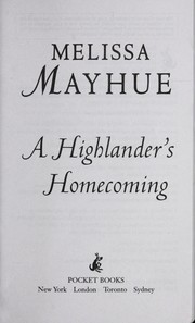 Cover of: A Highlander's homecoming | Melissa Mayhue