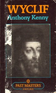 Cover of: Wyclif by Anthony John Patrick Kenny