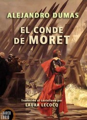 Cover of: El Conde de Moret by Alexandre Dumas