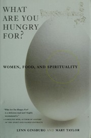 Cover of: What are you hungry for? by Lynn Ginsburg