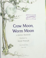 Cover of: Crow moon, worm moon by James Skofield