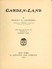 Cover of: Garden-land by Robert William Chambers