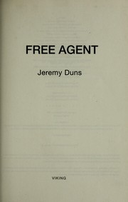 Cover of: Free agent | Jeremy Duns