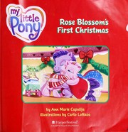 Cover of: Rose Blossom's first Christmas | Ann Marie Capalija