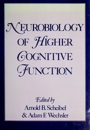 Cover of: Neurobiology of higher cognitive function |