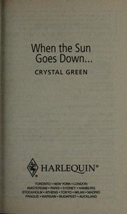 Cover of: When the sun goes down-- by Crystal Green