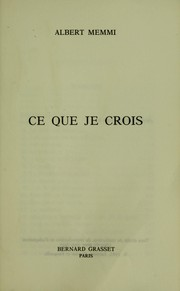 Cover of: Ce que je crois by Albert Memmi