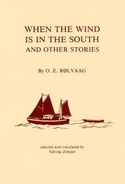 Cover of: When the wind is in the South and other stories by O. E. Rølvaag
