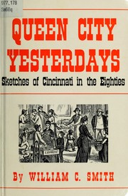 Cover of: Queen City yesterdays | William C. Smith