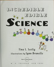Cover of: Incredible edible science by Tina Lynn Seelig