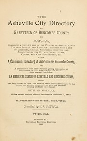 Cover of: The Asheville city directory and gazetteer of Buncombe County for 1883-'84 | J. P. Davison
