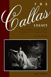 Cover of: The Callas legacy | John Ardoin