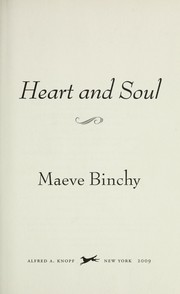 Cover of: Heart and soul by Maeve Binchy