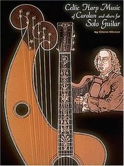Cover of: Celtic Harp Music of Carolan and Others for Solo Guitar* by Glenn Weiser