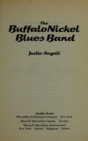 Cover of: The Buffalo Nickel Blues Band | Judie Angell