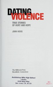 Cover of: Dating violence by Hicks, John