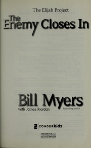 Cover of: The enemy closes in | Bill Myers