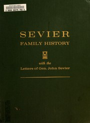 Cover of: Sevier family history by Cora Bales Sevier