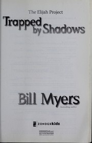 Cover of: Trapped by shadows by Bill Myers