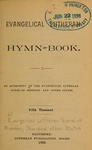 Cover of: Evangelical Lutheran hymn-book | Evangelical Lutheran Synod of Missouri, Ohio, and Other States