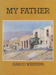 Cover of: My father by Harco Wenning