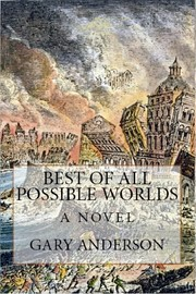 Cover of: Best of All Possible Worlds by Gary Anderson