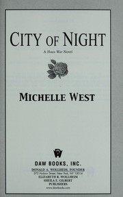 Cover of: City of night | West, Michelle