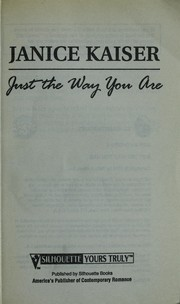 Cover of: Just the way you are by Janice Kaiser