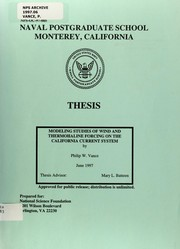 Cover of: Modeling studies of wind and thermohaline forcing on the California current system | Philip W. Vance