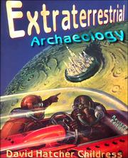 Cover of: Extraterrestrial Archaeology | David Hatcher Childress