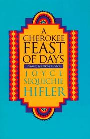Cover of: A Cherokee feast of days by Joyce Hifler