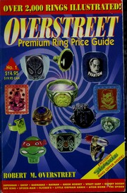 Cover of: The Overstreet premium ring price guide | Robert M. Overstreet