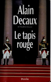 Cover of: Le tapis rouge by Alain Decaux