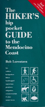 Cover of: The hiker's hip pocket guide to the Mendocino Coast by Bob Lorentzen