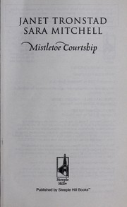 Cover of: Mistletoe courtship by Janet Tronstad
